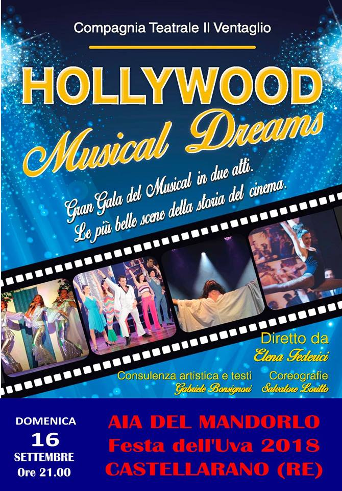 Hollywood Musical Dreams - Festa dell'Uva 2018